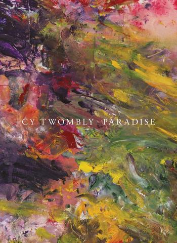 Cy Twombly Paradise