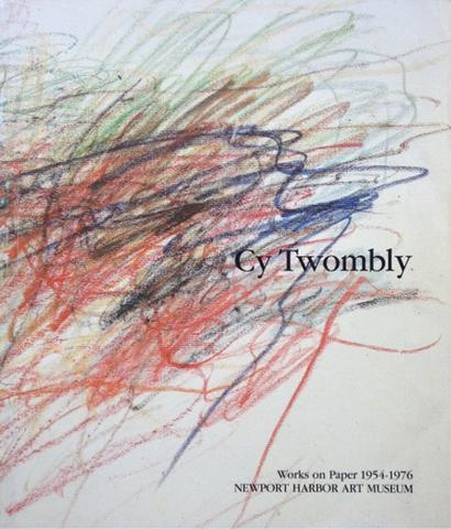 Cy Twombly. Works on Paper 1954-1976