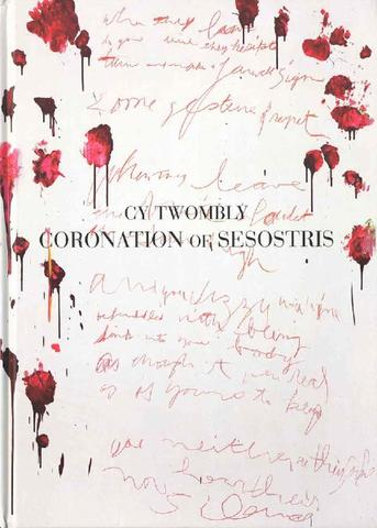 Cy Twombly. Coronation of Sesostris