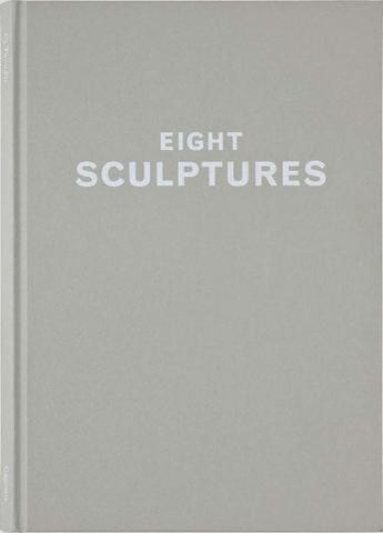 Eight Sculptures