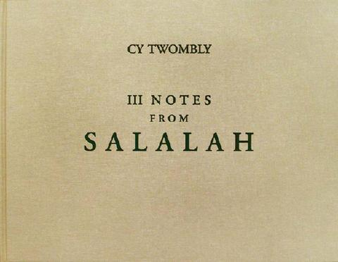 Cy Twombly. III Notes from Salalah