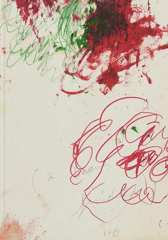 Cy Twombly. In Beauty it is finished