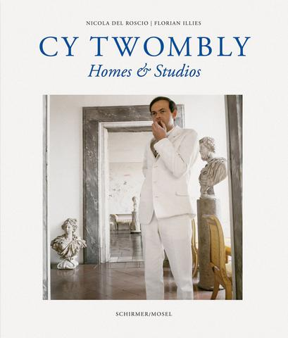 Cy Twombly. Homes & Studios