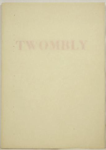 Cy Twombly. XI Recent Works